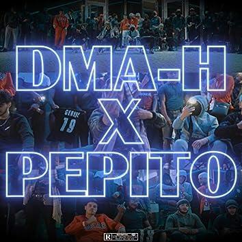 DMA-H x Pepito
