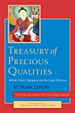 Treasury of Precious Qualities: Book Two: Vajrayana and the Great Perfection - Longchen Yeshe Dorje Kangyur Rinpoche