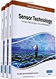 Sensor Technology: Concepts, Methodologies, Tools, and Applications, 3 volume