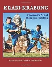 Krabi-Krabong: Thailand's Art of Weapons Fighting