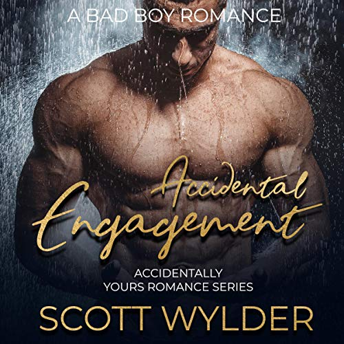 Accidental Engagement: A Bad Boy Romance cover art