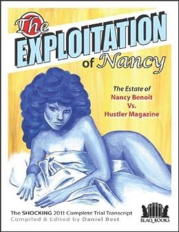 [Daniel Best, Steven Bove]のThe Exploitation of Nancy: Benoit vs Hustler (English Edition)