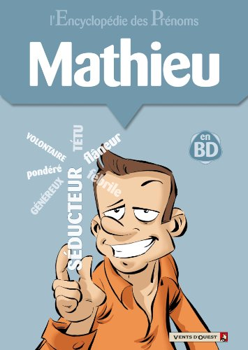 L'Encyclopédie des prénoms - Tome 24 : Mathieu