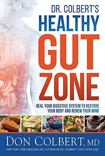 Dr Colbert s Healthy Gut Zone Heal Your Digestive System to Restore Your Body and Renew Your product image
