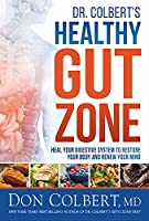 Dr. Colbert's Healthy Gut Zone
