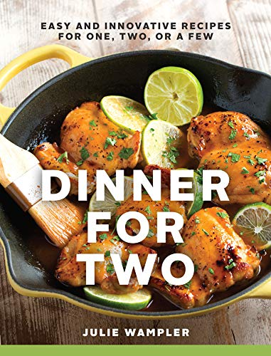 Dinner for Two: Easy and Innovative