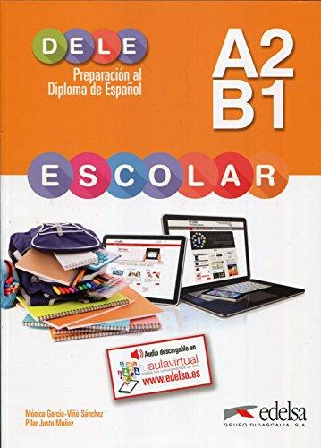 DELE escolar A2-B. Übungsbuch [Lingua spagnola]: Libro del alumno - A2/B1: Vol. 1