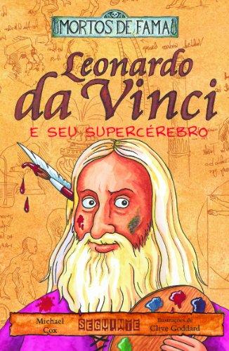 Leonardo da Vinci e seu supercérebro