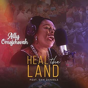 Heal the Land (feat. Sam Daniels)