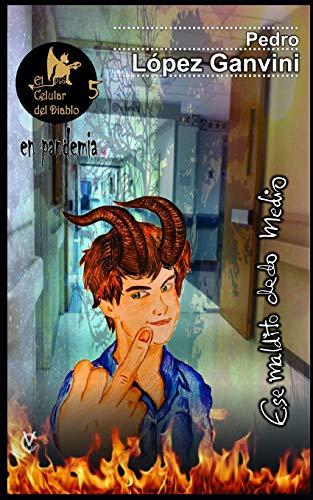El celular del diablo 5 ¡En pandemia!: Ese maldito dedo medio