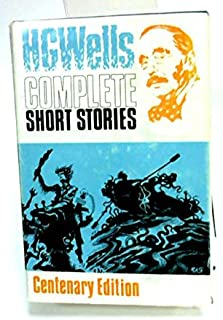 The complete short stories of H. G. Wells