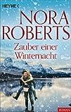Zauber einer Winternacht von Nora Roberts