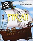 Storie di pirati. Ediz. illustrata...