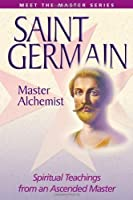 Saint Germain-Master Alchemist (Meet the Master) by Elizabeth Clare Prophet(2003-12-31)
