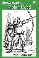 Jamie Meets Robin Hood (Jamie Meets...)