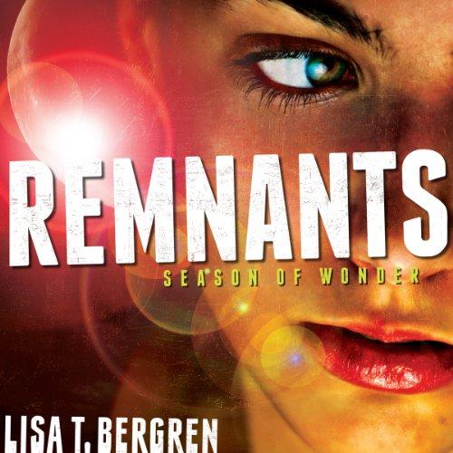 Season of Wonder: The Remnants, Book 1