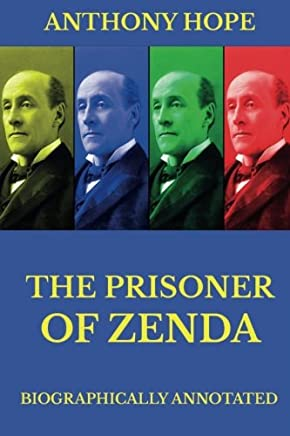 The Prisoner of Zenda: Biographically Annotated