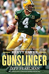 cef5c6b9 Gunslinger: The Remarkable, Improbable, Iconic Life of (Minnesota ...