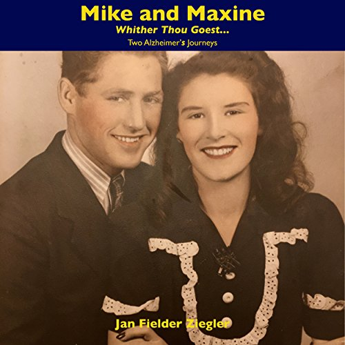 Mike and Maxine: Whither Thou Goest... audiobook cover art