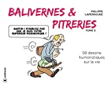 Balivernes et pitreries: Tome 2 (French Edition)