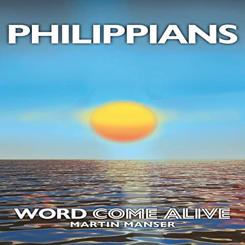 Philippians: Word Come Alive audiobook cover art