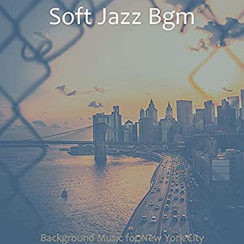 Background Music for New York City