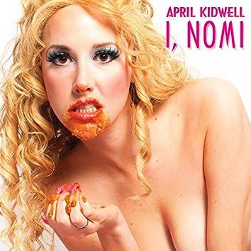I, Nomi (Original Cast Recording)