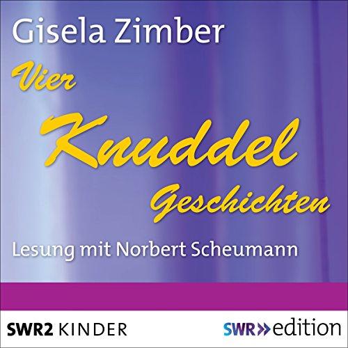 Vier Knuddelgeschichten audiobook cover art