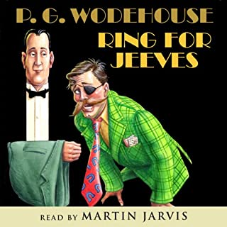 Ring for Jeeves                   By:                                                                                                                                 P. G. Wodehouse                               Narrated by:                                                                                                                                 Martin Jarvis                      Length: 5 hrs and 4 mins     74 ratings     Overall 4.4
