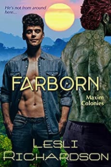 Farborn (Maxim Colonies Book 2) by [Lesli Richardson]