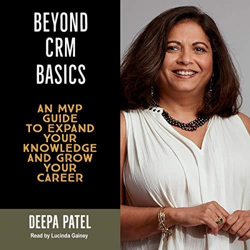 Beyond CRM Basics cover art