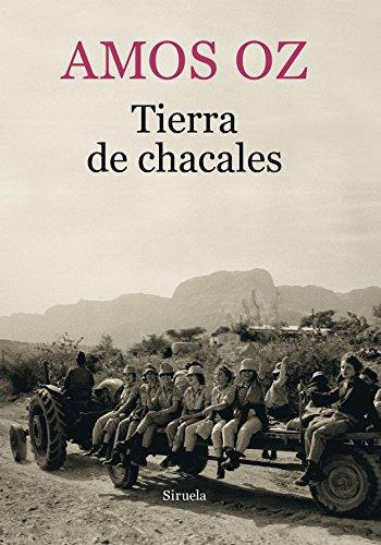 Tierra de chacales: 11 (Biblioteca Amos Oz)