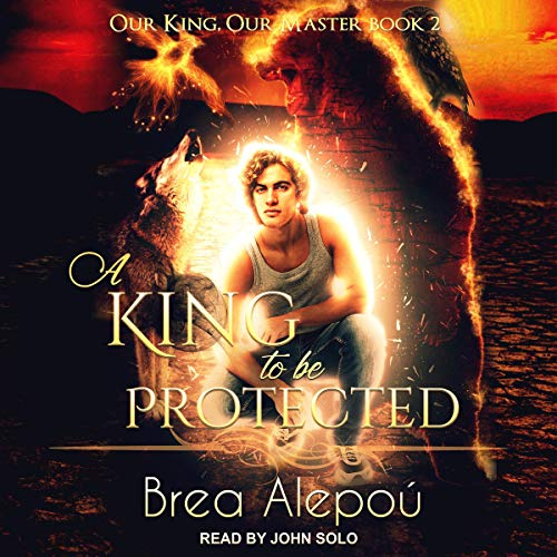 A King to Be Protected audiobook cover art