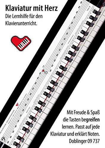 Klaviatur mit Herz: Die Tastenschablone, die hinter jede Klaviatur passt: Die Tastenschablone, die hinter jede Klaviatur passt - Lernhilfe für Klavier, Piano und Keyboard