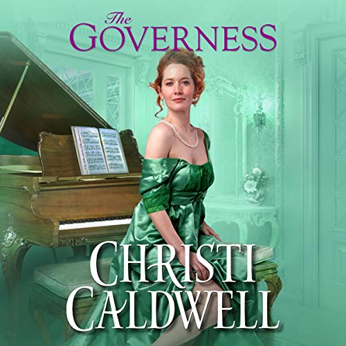 The Governess      Wicked Wallflowers, Book 3              By:                                                                                                                                 Christi Caldwell                               Narrated by:                                                                                                                                 Tim Campbell                      Length: 10 hrs and 55 mins     5 ratings     Overall 3.8