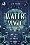 Water Magic (Elements of Witchcraft, 1)