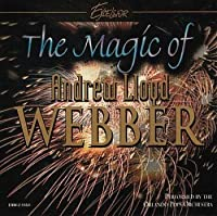 Magic of Andrew Lloyd Webber