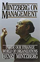 Mintzberg on Management by Henry Mintzberg(2007-08-21)