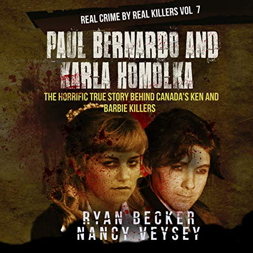 Paul Bernardo and Karla Homolka  By  cover art