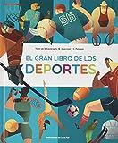 El gran libro de los deportes (VVKIDS) (Vvkids Libros Para Saber Más)