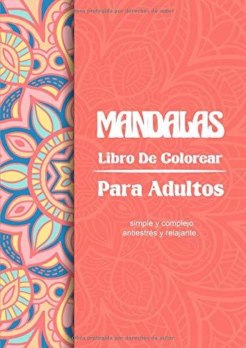 Mandalas - Libro De Colorear Para Adultos: 50 mandalas para reducir el estrés en formato A4 | coloración para toda la familia | para fomentar la relajación y la creatividad