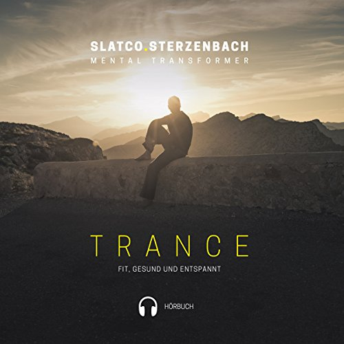 Trance: Fit, gesund und entspannt Titelbild