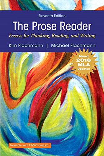 Compare Textbook Prices for Prose Reader Essays for Thinking, Reading and Writing, MLA Update 11 Edition ISBN 9780134678856 by Flachmann, Kim,Flachmann, Michael