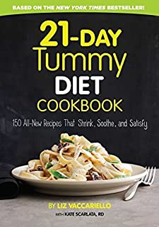 21-Day Tummy Diet Cookbook: 150 All-New Recipes to Shrink and Soothe Your Belly! by Liz Vaccariello (2015-12-22)