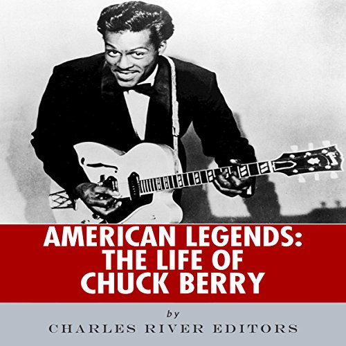 American Legends: The Life of Chuck Berry audiobook cover art