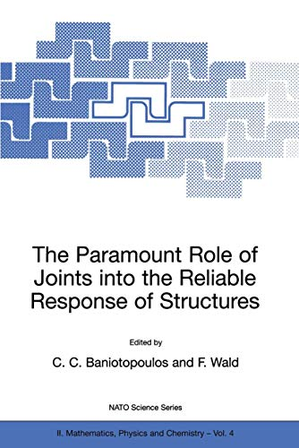 The Paramount Role of Joints into the Reliable Response of Structures - From the Classic Pinned and Rigid Joints to the