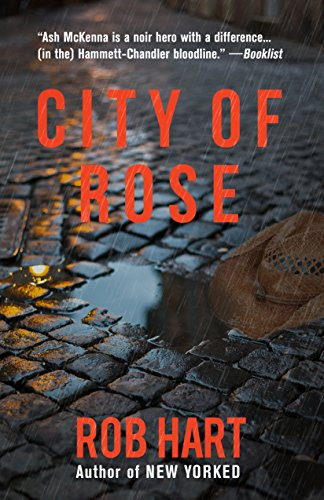 City of Rose (Ash McKenna Book 2) (English Edition)