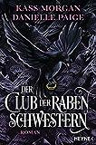 Der Club der Rabenschwestern: Roman (German Edition)