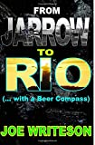 From Jarrow to Rio: (with a Beer Compass) (Volume 4)