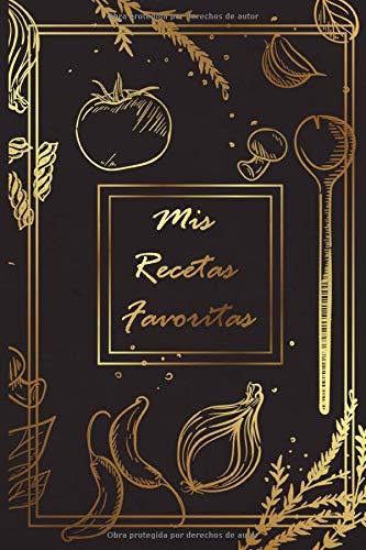 mi receta favorita: 100 páginas para 100 recetas / libro de cocina familiar / recetas organizadas / libro de cocina personal / Su libro de recetas
